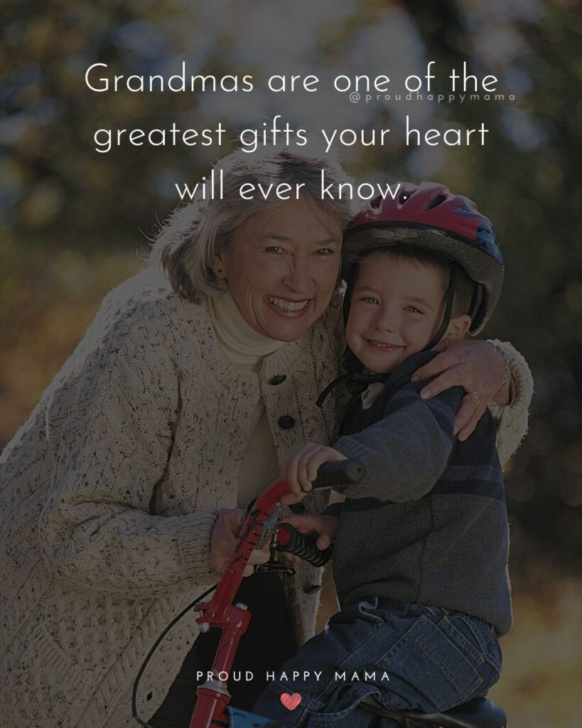 Grandma And Grandpa Quotes | Grandmas are one of the greatest gifts your heart will ever know.