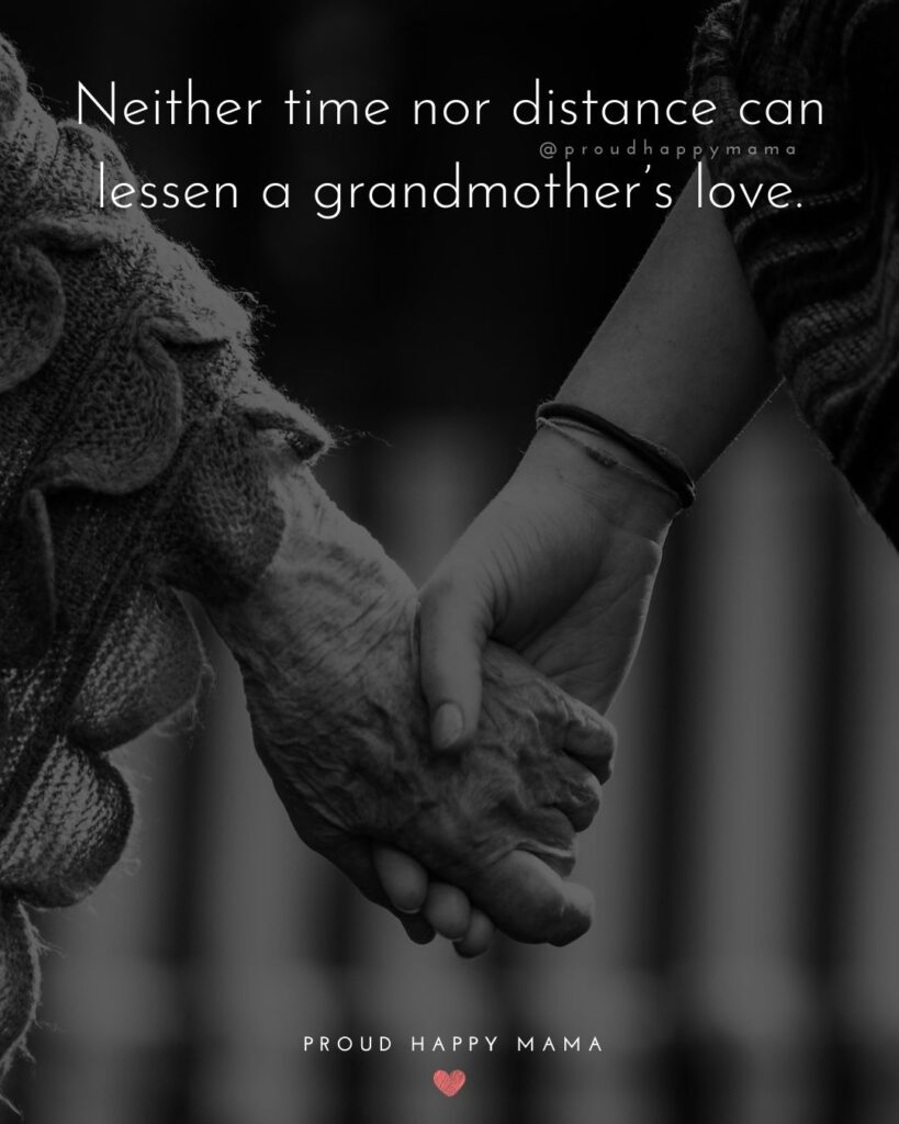 Grandma Granddaughter Quotes | Neither time nor distance can lessen a grandmother's love.