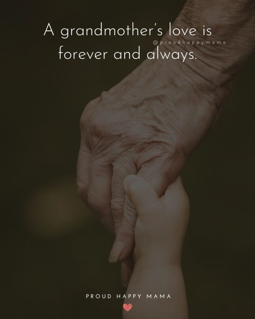 Grandma Quotes | A grandmother's love is forever and always.