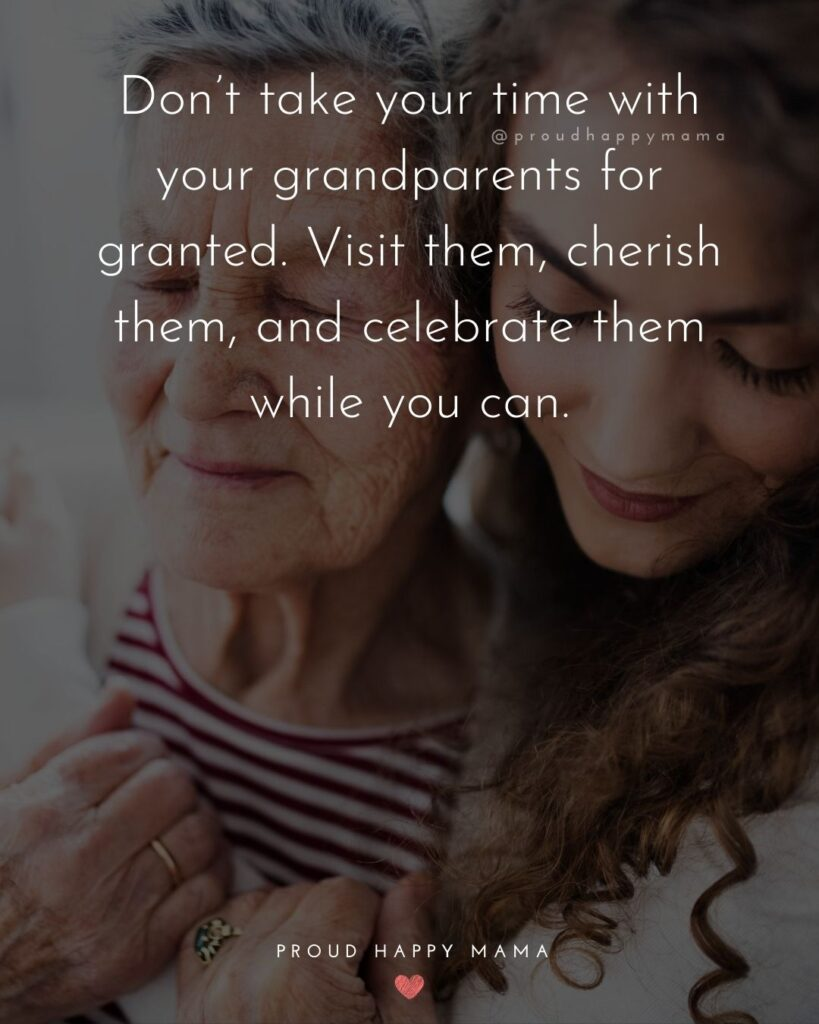 Grandparent Poems | Don't take your time with your grandparents for granted. Visit them, cherish them, and celebrate them while you can.