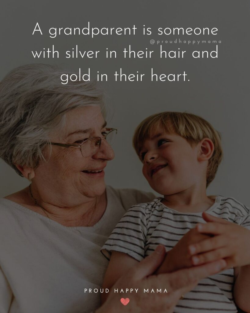 Grandparent Quotes – A day with your grandparents restores your soul.'