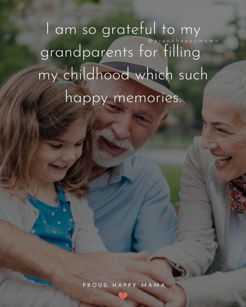 Grandparent Quotes – A grandparent is a little bit of your childhood that can never be lost.'