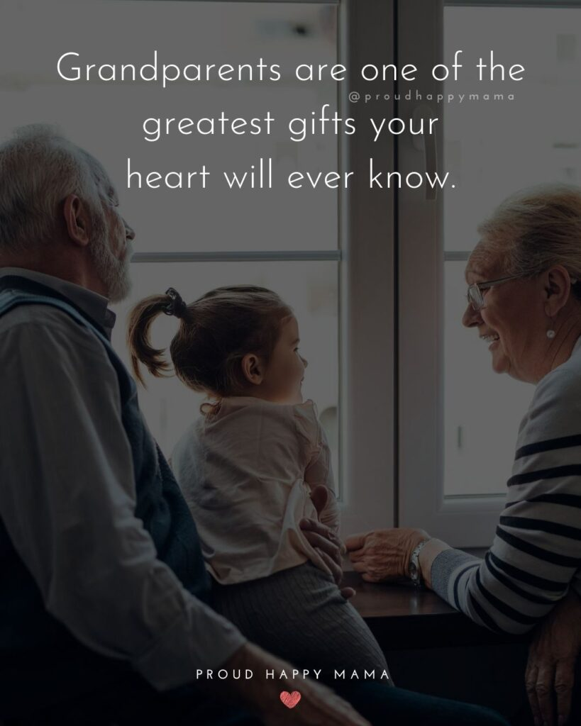 New Grandparents Quotes | Grandparents are one of the greatest gifts your heart will ever know.