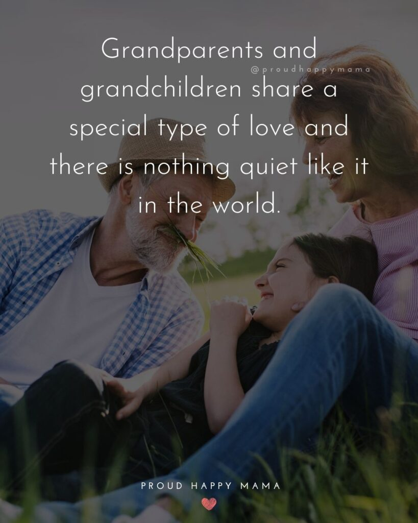 Quotes On Grandparents | Grandparents and grandchildren share a special type of love and there is nothing quiet like it in the world.