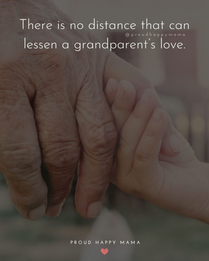 Quotes On Grandparents Day | There is no distance that can lessen a grandparent's love.