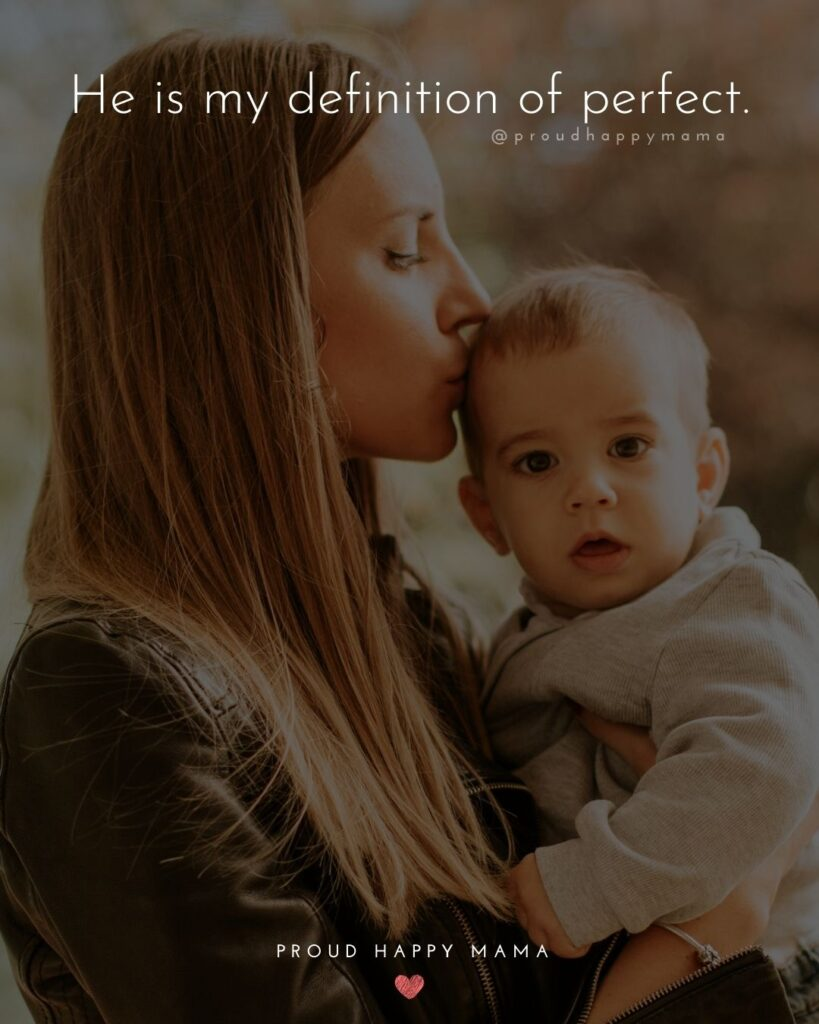 Baby Boy Quotes - He is my definition of perfect.