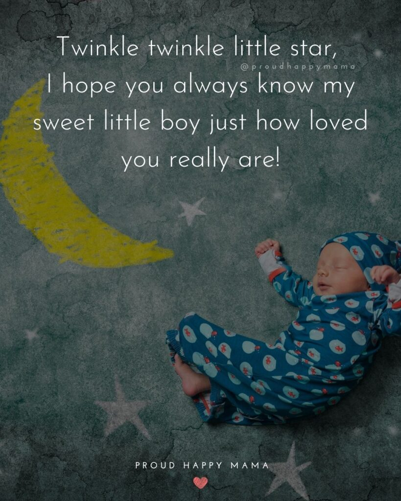 Baby Boy Quotes - Twinkle twinkle little star, I hope you always know my sweet little boy just how loved you really are!