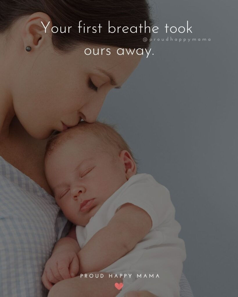 Baby Boy Quotes - Your first breathe took ours away.