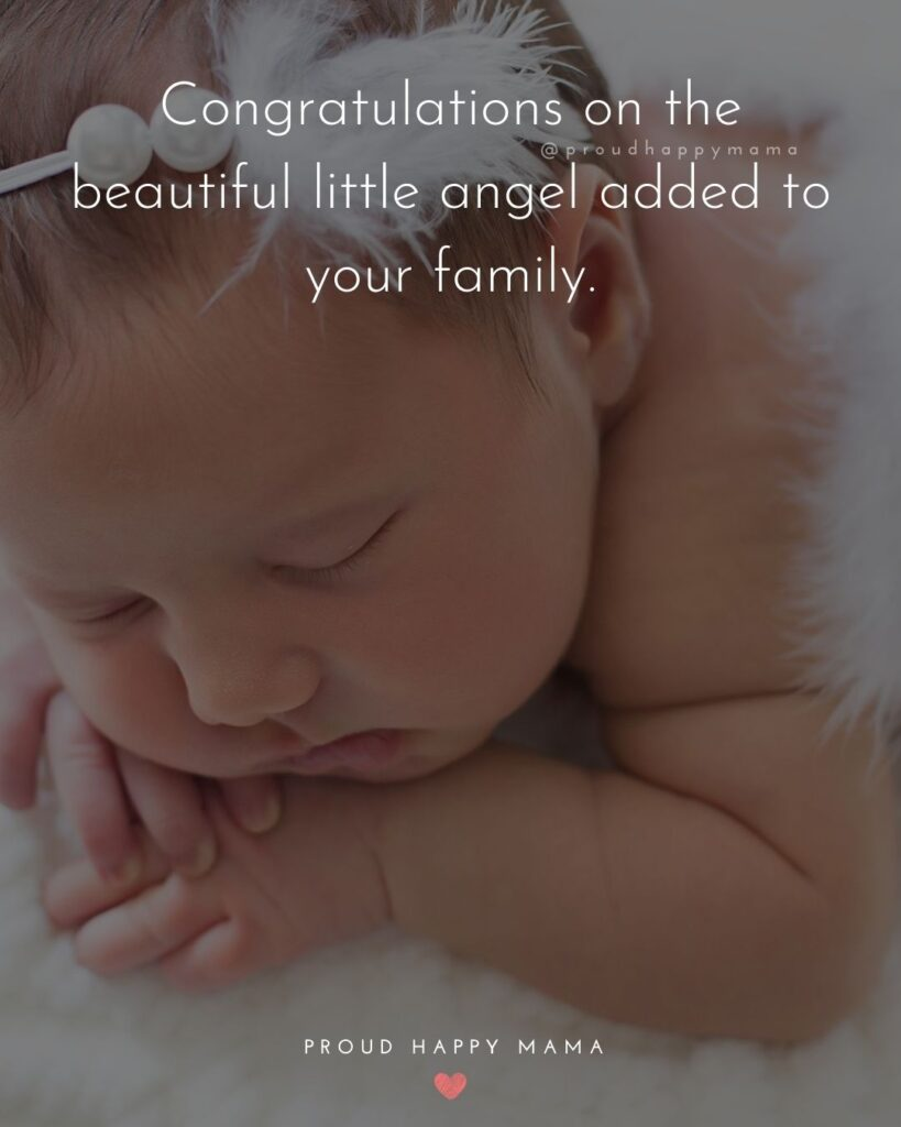 Baby Girl Quotes - Congratulations on the beautiful little angel added to your family.