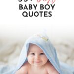 Baby Quotes For Boys