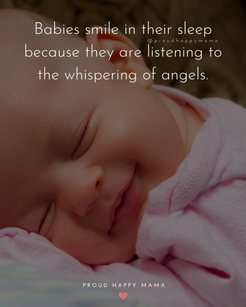 Baby Smile Quotes - Babies smile in their sleep because they are listening to the whispering of angels.