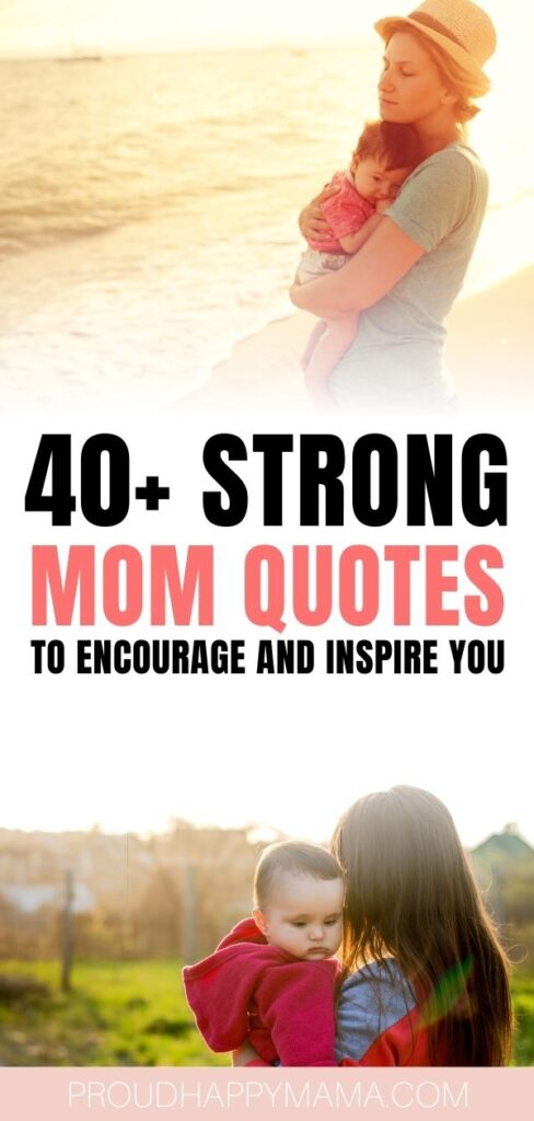 Being A Strong Mom Quotes
