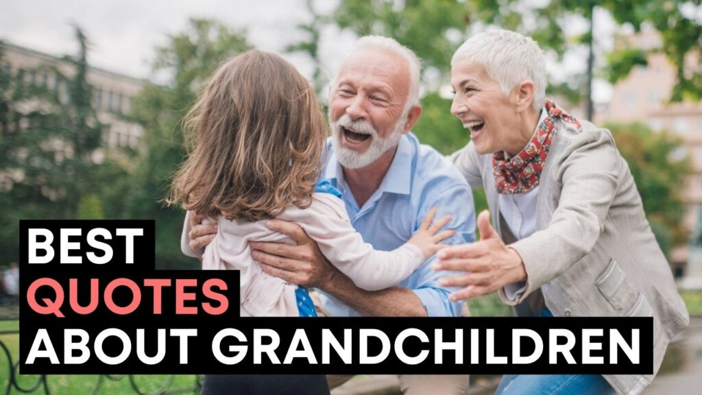 Best Quotes About Grandchildren - YouTube Video Cover