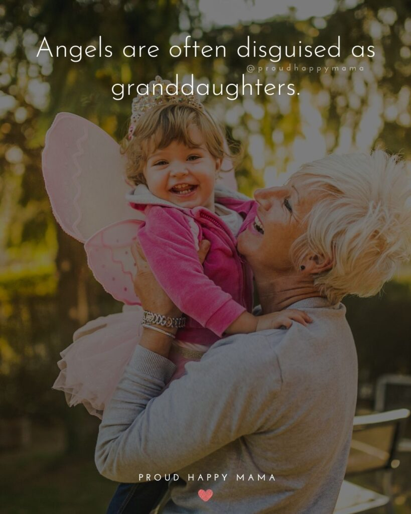 Granddaughter Quotes - Angels are often disguised as granddaughters.