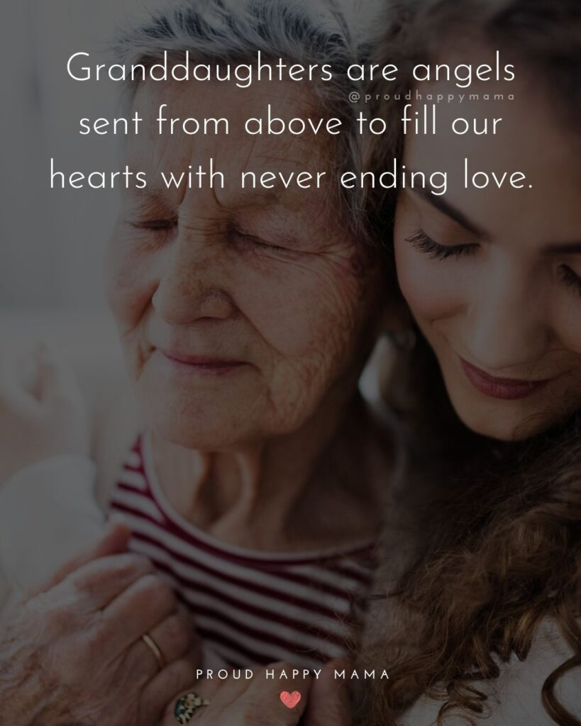 Granddaughter Quotes - Granddaughters are angels sent from above to fill our hearts with never ending love.
