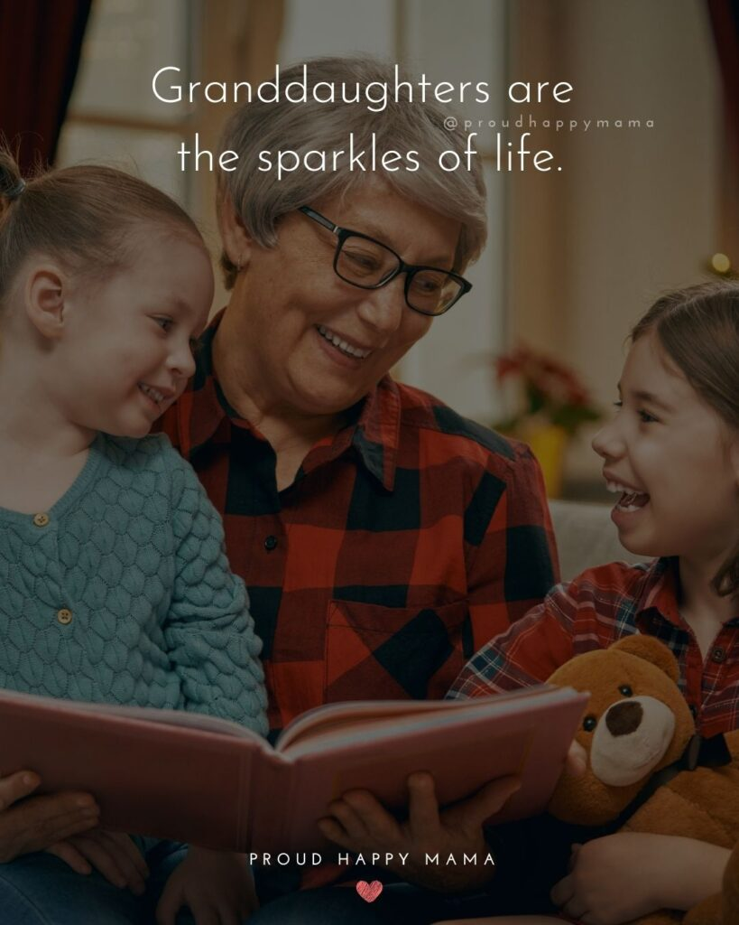 Granddaughter Quotes - Granddaughters are the sparkles of life.'