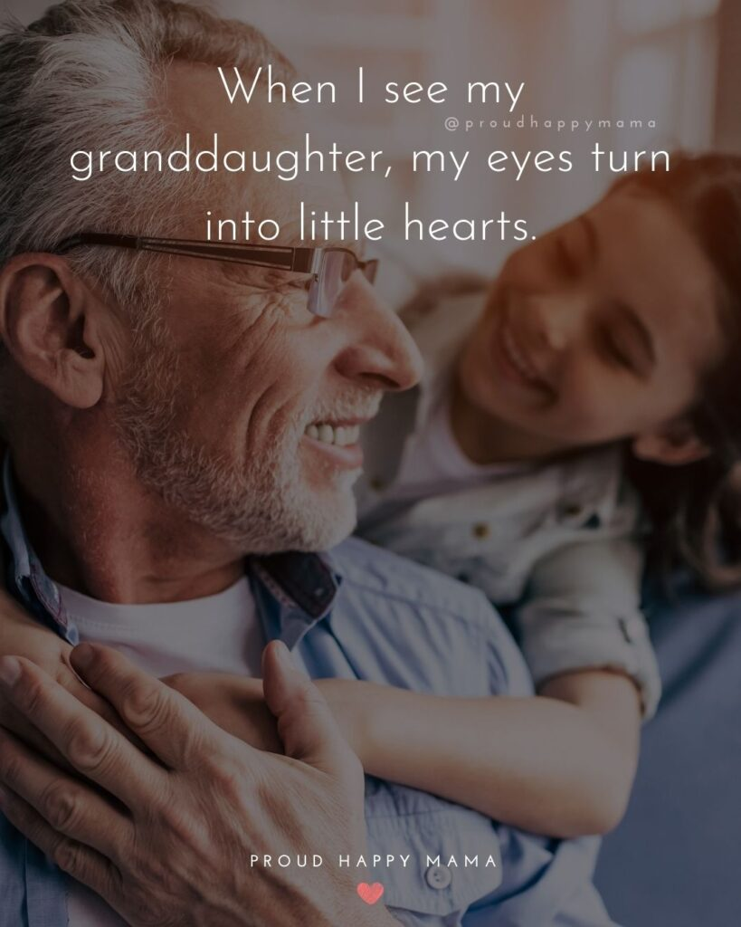 Granddaughter Quotes - When I see my granddaughter, my eyes turn into little hearts.