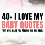 I Love My Baby Quotes