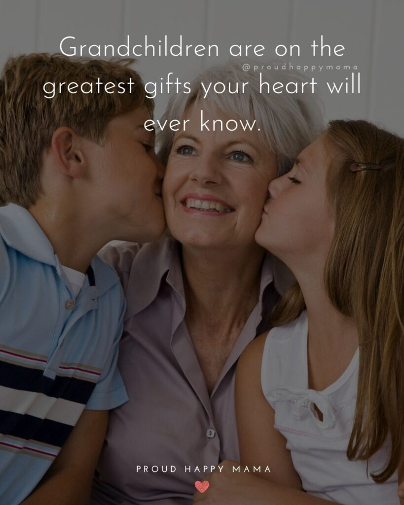 Quotes for Grandchildren - Grandchildren are on the greatest gifts your heart will ever know.