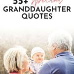 Special Granddaughter Quotes