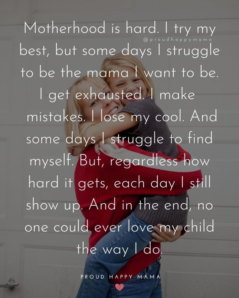 Strong Mom Quotes - Motherhood is hard. I try my best, but some days I struggle to be the mama I want to be.