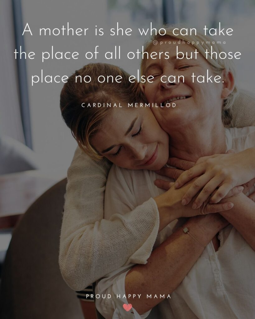 I Love You Mom Quotes - A mother is she who can take the place of all others but whose place n