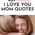 I Love You Mom Quotes From Daughter - Post Pin