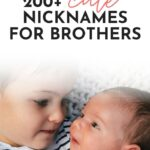 Cute Nicknames For Brothers