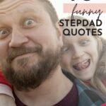 Funny Stepdad Quotes