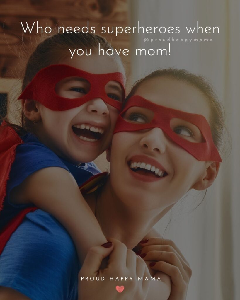 Mom Nicknames - Who Needs Superheroes When You Have Mom