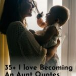 Quotes About Becoming An Aunt - Being An Aunt