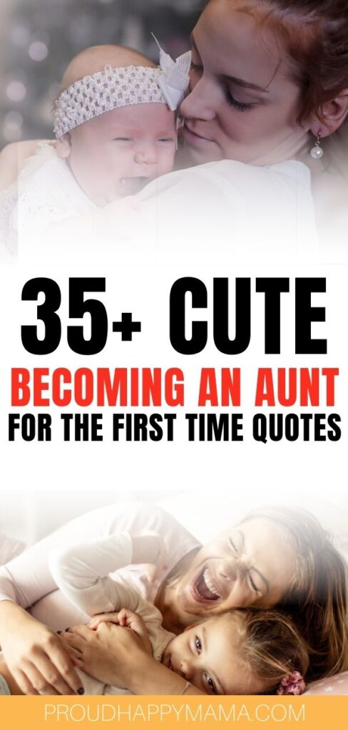 Quotes About Becoming An Aunt - Best Quotes About Becoming an Aunt