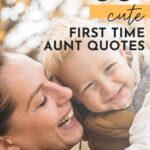 Quotes About Becoming An Aunt - First time aunt quotes