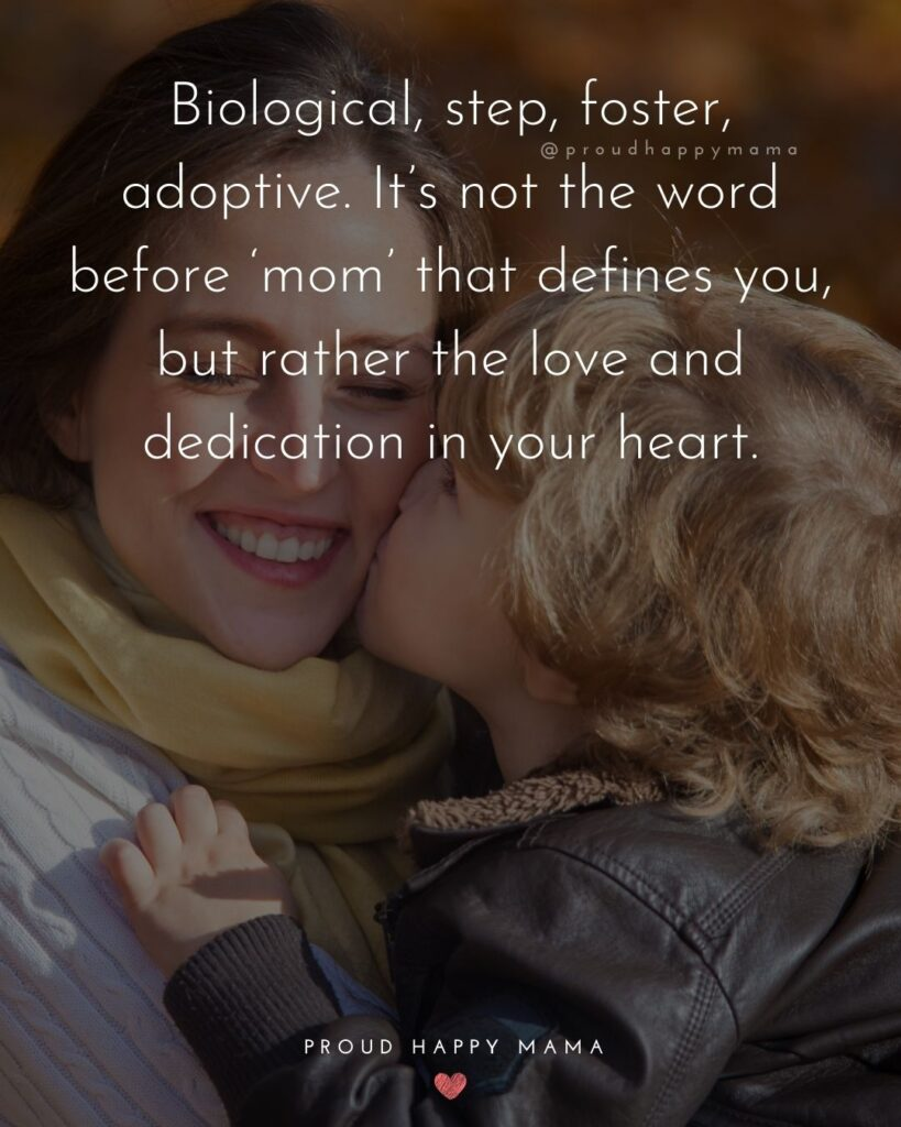 Stepmom Quotes - Biological, step, foster, adoptive. It's not the word before 'mom' that defines you, but rather the love and dedication in your heart.