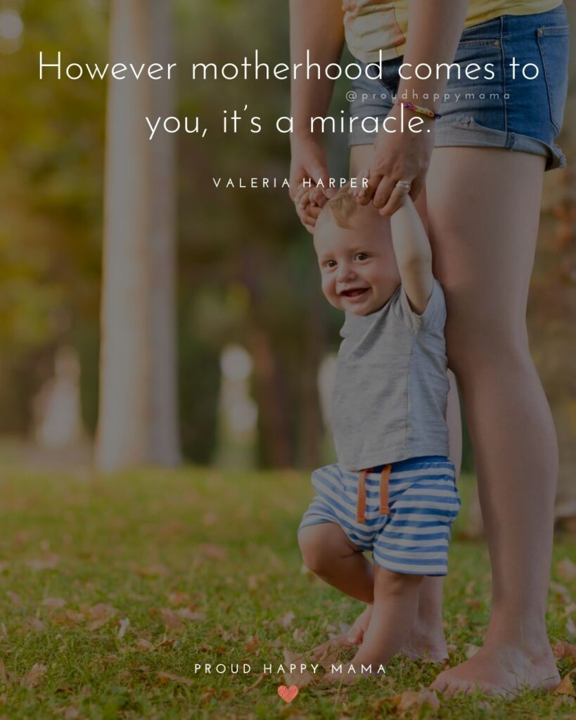 Stepmom Quotes - However motherhood comes to you, it's a miracle. - Valeria Harper