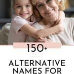 Alternative Names For Grandma