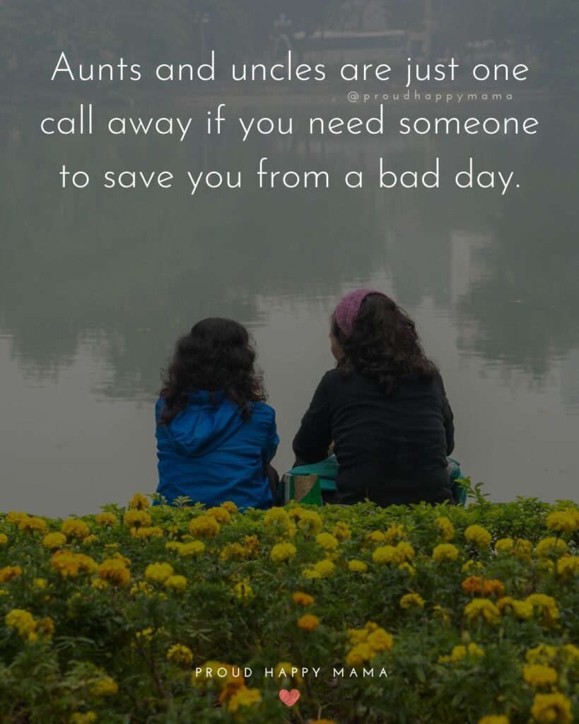 Aunt And Uncle Day Quotes - Aunts and uncles are just one call away if you need someone to save you from a bad day.