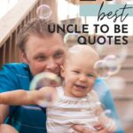 Becoming An Uncle Quotes - Post Pin