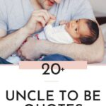 Being An Uncle Quotes - Post Pin