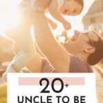 Best Uncle To Be Quotes - Post Pin