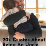 Quotes About Being An Uncle - Post Pin