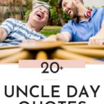 Uncle Day Quotes - Post Pin