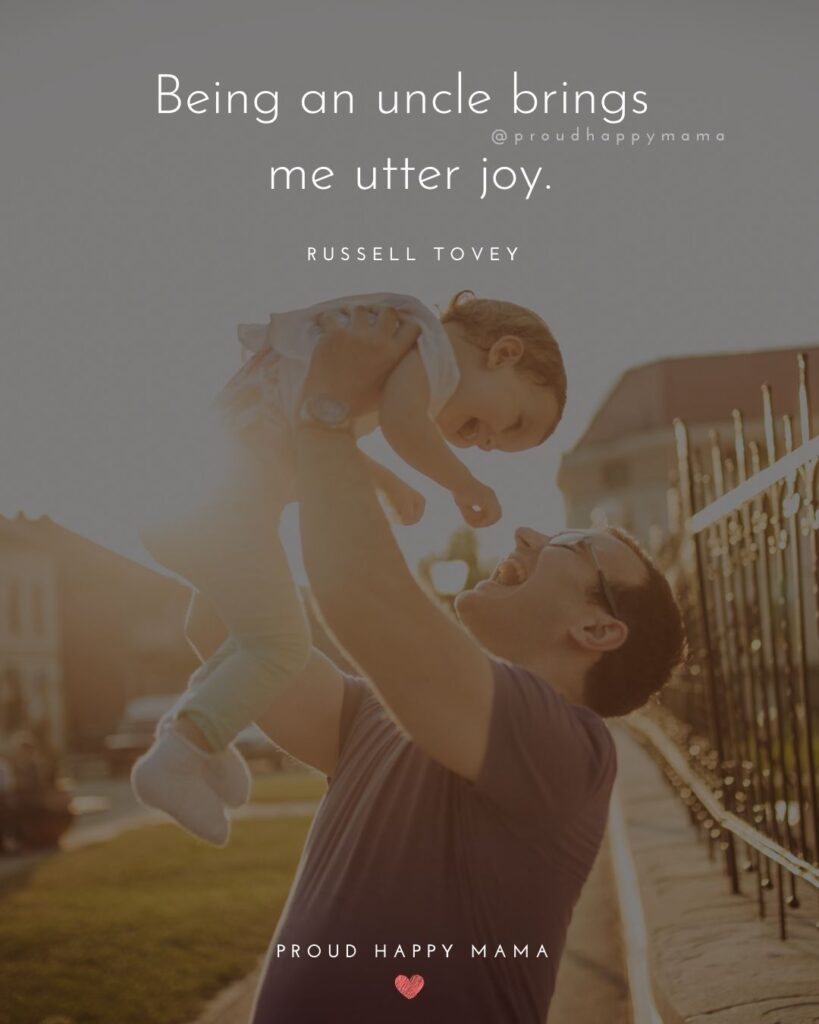 Uncle To Be Quotes - Being an uncle brings me utter joy. – Russell Tovey