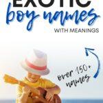 Cool Exotic Boy Names