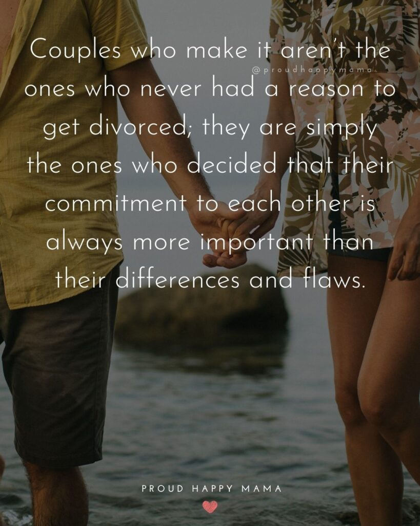 Marriage Quotes - Couples who make it aren't the ones who never had a reason to get divorced;