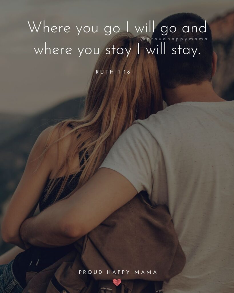 Marriage Quotes - Where you go I will go and where you stay I will stay