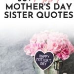 Mothers Day quotes for sisters