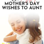 Mothers day wishes to aunt