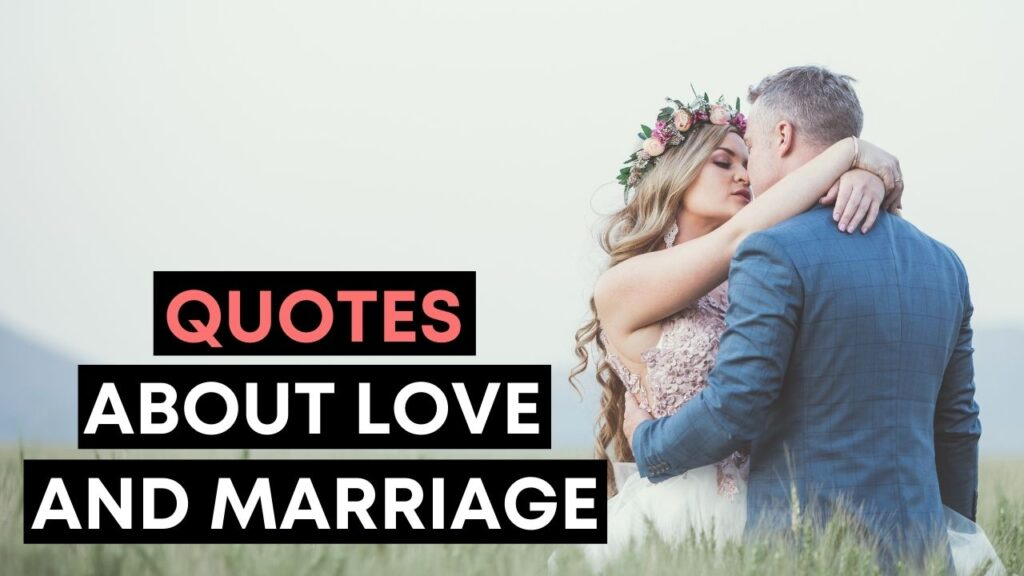 Quotes About Love And Marriage - YouTube Video Cover
