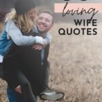 Quotes To My Wife